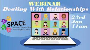 Webinar – Dealing with Relationships – 23rd Jan 11am