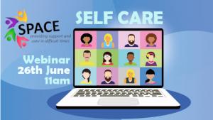 Self Care Webinar – 26th June
