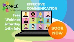 Webinar 24th July – Effective Communication